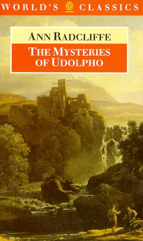 The Mysteries of Udolpho: Radcliffe, Ann