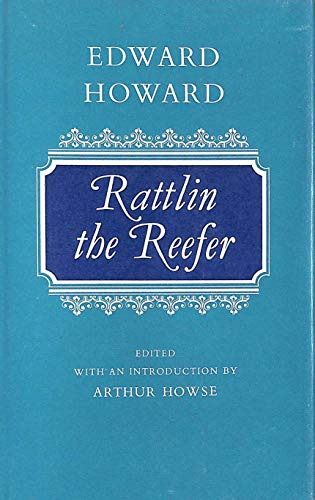 Rattlin the Reefer (Oxford English Novels): Edward Howard