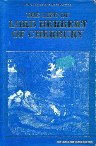Life of Lord Herbert of Cherbury, Written: Herbert, Edward