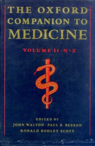 The Oxford Companion to Medicine: Walton, John; Beeson,