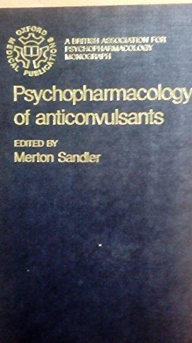Psychopharmacology of Anticonvulsants: Sandler, Merton