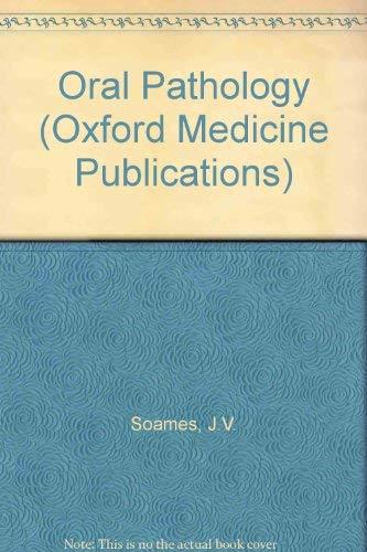 9780192613431: Oral Pathology (Oxford Medicine Publications)