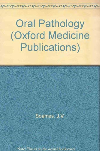 9780192613431: Oral Pathology (Oxford Medical Publications)