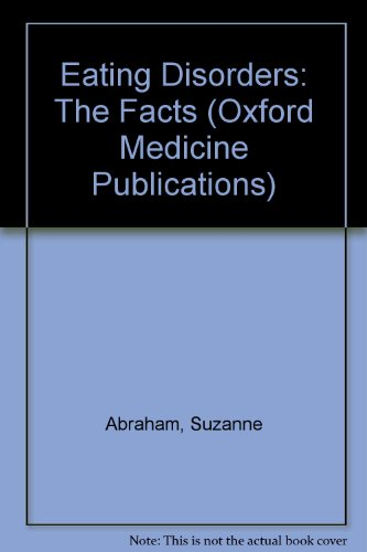 9780192614599: Eating Disorders: The Facts (Oxford Medicine Publications)