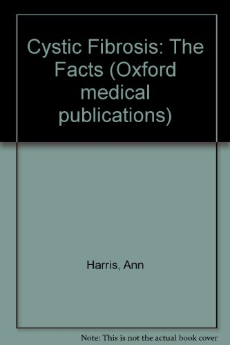 9780192614629: Cystic Fibrosis: The Facts (Oxford medical publications)