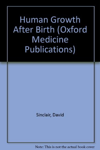 9780192614940: Human Growth After Birth (Oxford Medicine Publications)