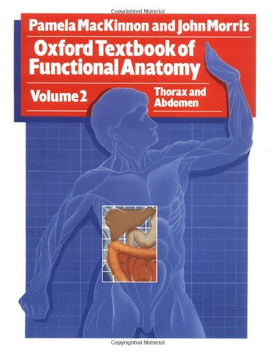 9780192615183: Oxford Textbook of Functional Anatomy: Thorax and Abdomen v. 2 (Oxford medical publications)