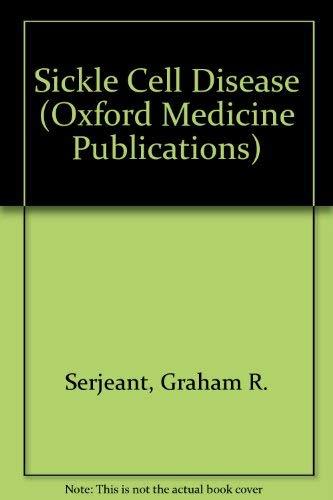 9780192615343: Sickle Cell Disease (Oxford Medicine Publications)