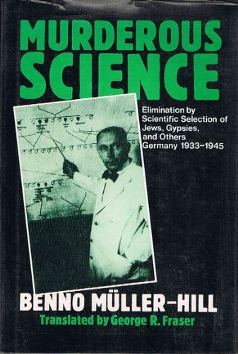 9780192615558: Murderous Science: Elimination by Scientific Selection of Jews, Gypsies, and Others, Germany 1933-1945