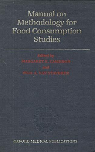 Manual on Methodology for Food Consumption Studies: Margaret E. Cameron,