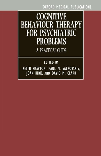 9780192615879: Cognitive Behaviour Therapy for Psychiatric Problems: A Practical Guide (Oxford Medical Publications)