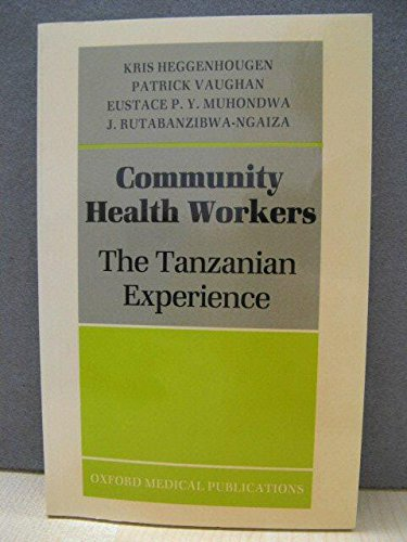 9780192616180: Community Health Workers: The Tanzanian Experience (Oxford medical publications)