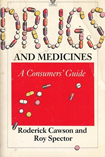 9780192616555: Drugs and Medicines: A Consumers' Guide (Oxford Medical Publications)