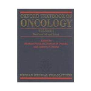 9780192616852: Oxford Textbook of Oncology (2-Volume Set)