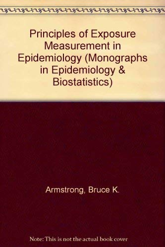 9780192617057: Principles of Exposure Measurement in Epidemiology (Monographs in Epidemiology and Biostatistics)