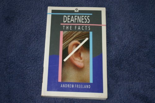 Deafness: The Facts.