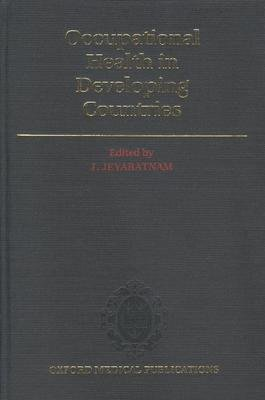 9780192617996: Occupational Health in Developing Countries