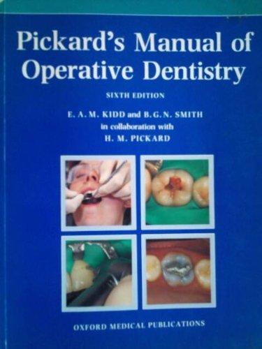 9780192618085: Pickard's Manual of Operative Dentistry