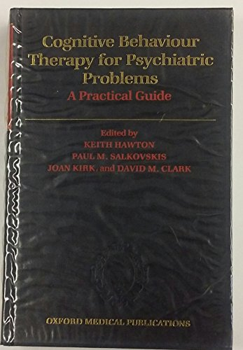 Cognitive Behaviour Therapy for Psychiatric Problems: A