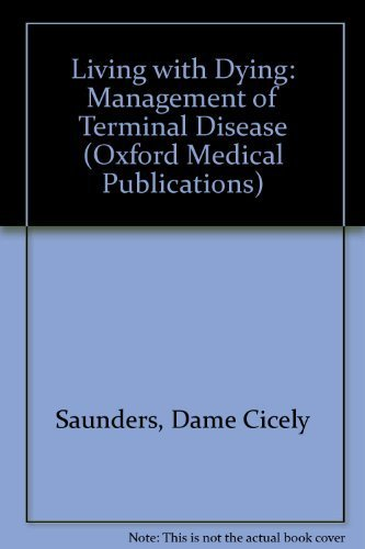 9780192618337: Living with Dying: The Management of Terminal Disease (Oxford Medical Publications)