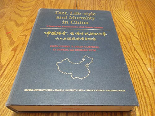 9780192618436: Diet, Lifestyle and Mortality in China: A Study of the Characteristics of 65 Chinese Counties