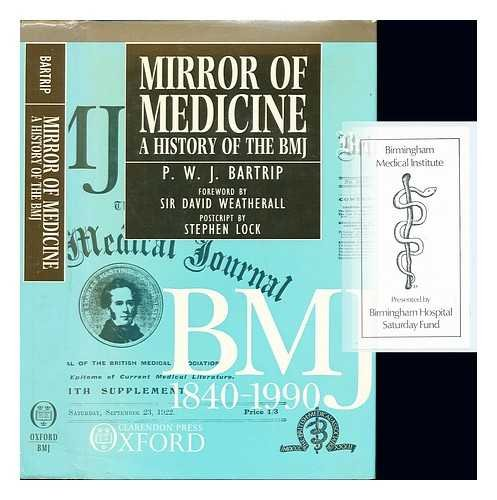 Mirror of Medicine - A History of: BARTRIP, P W