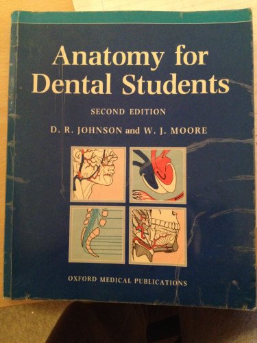 9780192618450: Anatomy for Dental Students (Oxford Medical Publications)