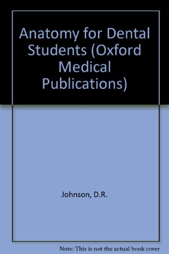 9780192618467: Anatomy for Dental Students (Oxford Medical Publications)