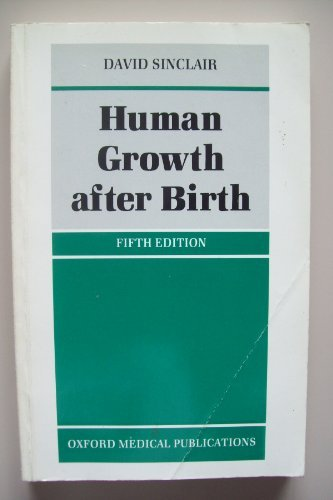9780192618979: Human Growth After Birth (Oxford Medical Publications)