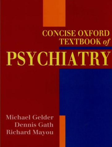 9780192620323: Concise Oxford Textbook of Psychiatry