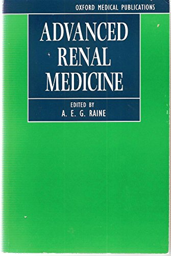 9780192621016: Advanced Renal Medicine