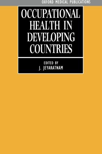 9780192621221: Occupational Health in Developing Countries
