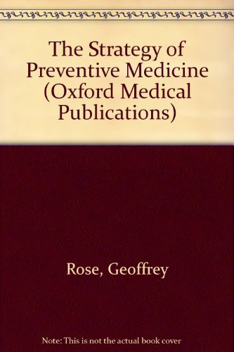 9780192621252: The Strategy of Preventive Medicine (Oxford Medical Publications)