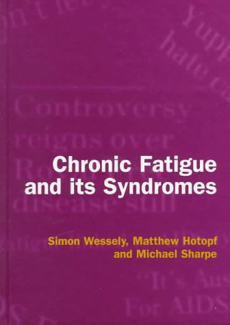 9780192621818: Chronic Fatigue and its Syndromes