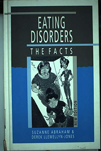 9780192621993: Eating Disorders: The Facts (The Facts Series)