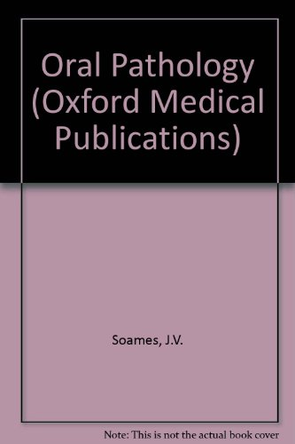 9780192622150: Oral Pathology (Oxford Medical Publications)