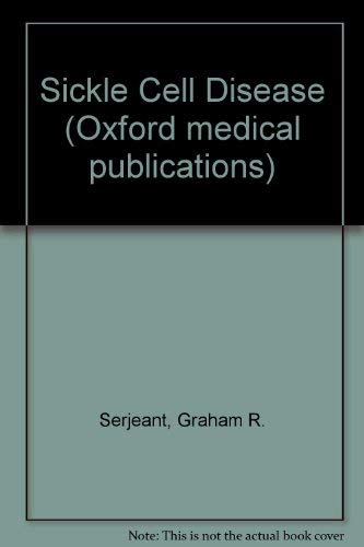 9780192622327: Sickle Cell Disease (Oxford medical publications)