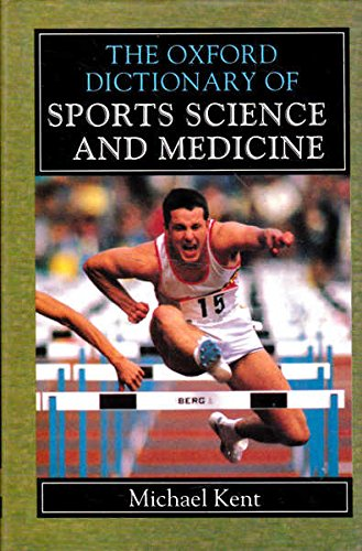9780192622631: The Oxford Dictionary of Sports Science and Medicine