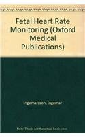 9780192622693: Fetal Heart Rate Monitoring: A Practical Guide