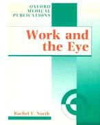 9780192622822: Work and the Eye (Oxford Medical Publications)