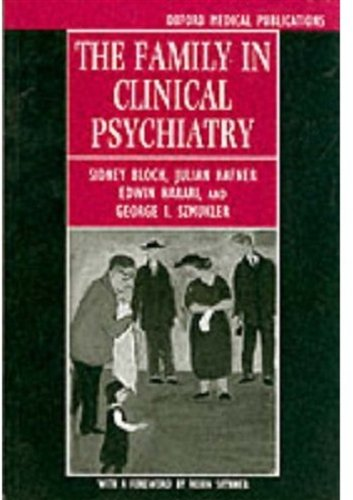 The Family in Clinical Psychiatry (Oxford Medical: Bloch, Sidney, Hafner,