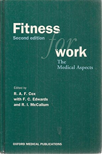 9780192623447: Fitness for Work: The Medical Aspects (Oxford Medical Publications)