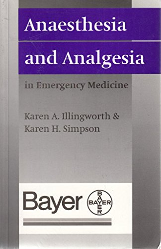 9780192623621: Anaesthesia and Analgesia in Emergency Medicine (Oxford Handbooks in Emergency Medicine)