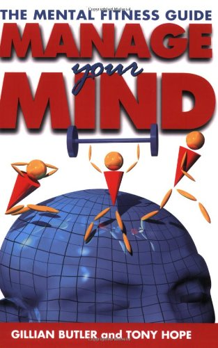 9780192623836: Managing Your Mind: The Mental Fitness Guide