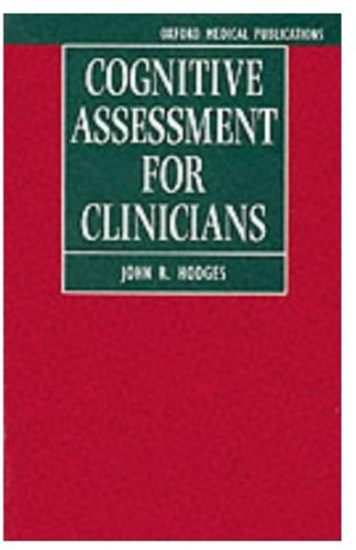 9780192623942: Cognitive Assessment for Clinicians (Oxford Medical Publications)