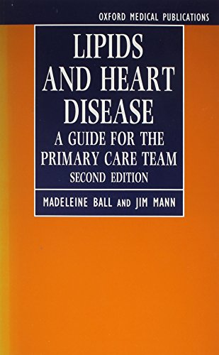Lipids and Heart Disease: A Guide for the Primary Care Team (Oxford Medical Publications): Ball, ...