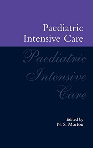 9780192625113: Paediatric Intensive Care (Oxford Medical Publications)