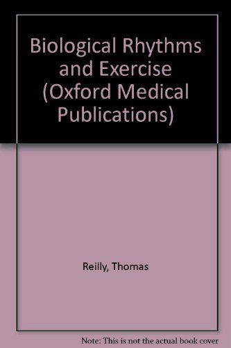9780192625250: Biological Rhythms and Exercise (Oxford Medical Publications)