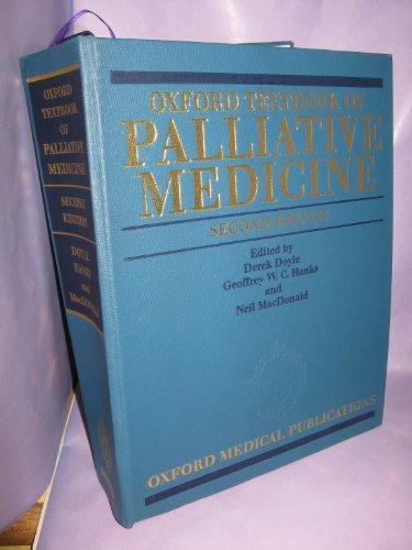 9780192625663: Oxford Textbook of Palliative Medicine (Oxford Medical Publications)