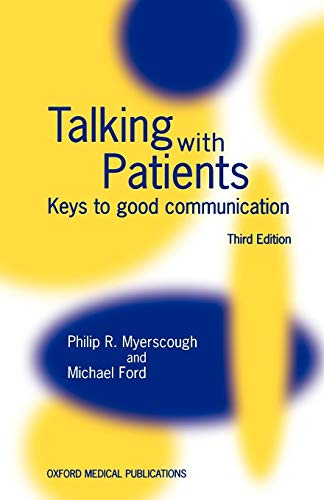 Talking With Patients: Keys to Good Communication: Myerscough, P. R.;Doyle, D.;Ford, Michael J.;...